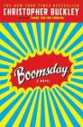 Boomsday by Christopher Buckley (2008, Paperback)