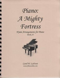 Church Hymn Arrangements for Piano A Mighty Fortress Offertory Worship #18