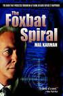 The Foxbat Spiral by Mal Karman (Hardback, 2005)