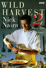 Wild Harvest: Bk.2 by Nick Nairn (Hardback, 1997)