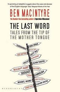 Ben-Macintyre-The-Last-Mot-Tales-de-The-Pointe-de-The-Mere-Langue-Tout-Neuf