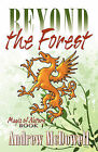 Beyond the Forest by Andrew McDowell (Paperback / softback, 2007)