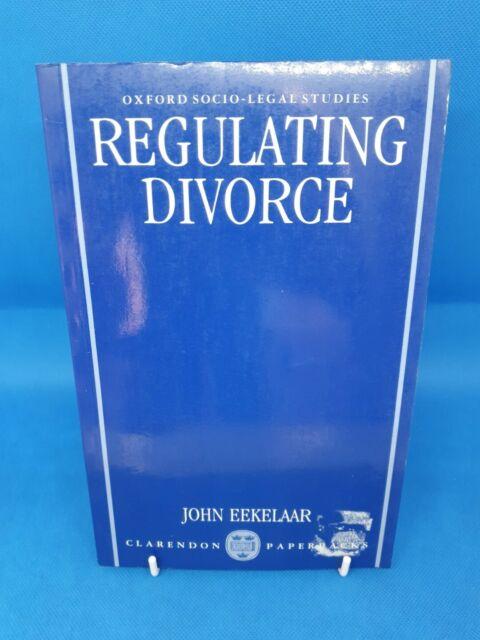 Regulating Divorce (Oxford Socio-Legal Studies) - Eekelaar, John: Paperback