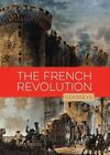 The French Revolution by Kate Riggs (Paperback / softback, 2016)