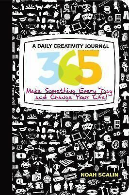 365: A Daily Creativity Journal: Make Something Every Day and Change Your Life!,