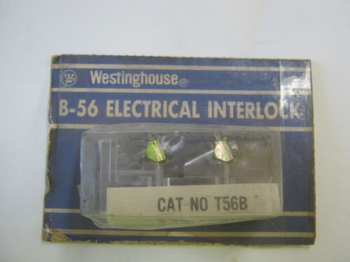 NO WESTINGHOUSE B-56 ELECTRICAL INTERLOCK   CAT T56B