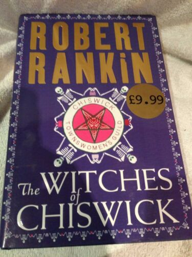 1 of 1 - Fine First Edition The Witches of Chiswick by Robert Rankin (Hardback, 2003)