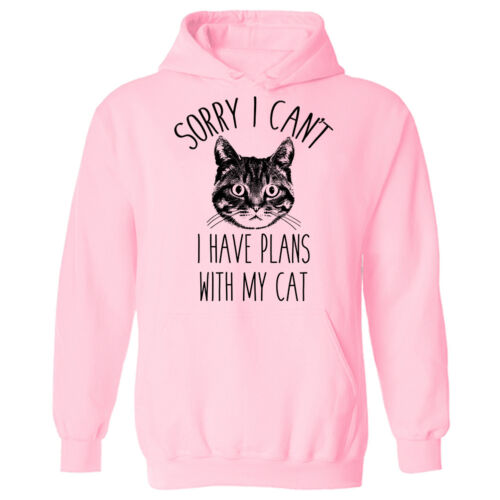Sorry I Cant I Have Plans With My Cat Funny Slogan Unisex Pullover Hoodie