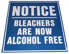 "OLD YANKEE STADIUM NY ALUMINIUM 18"" SIGN NOTICE: BLEACHERS ARE NOW ALCOHOL FREE"
