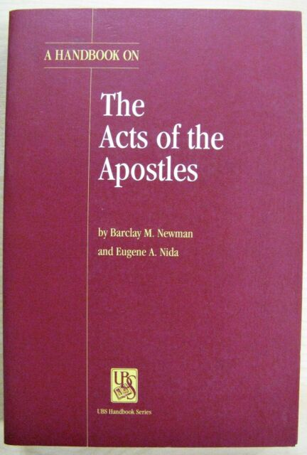 A Handbook on the Acts of the Apostles by Barclay Moon Newman, Eugene Albert...