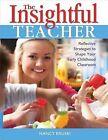 The Insightful Teacher by Nancy Bruski (Paperback, 2014)