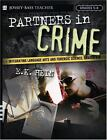 Partners in Crime : Integrating Language Arts and Forensic Science, Grades 5-8 by E. K. Hein (2004, Paperback)