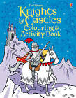 Knights & Castles Colouring and Activity Book by Kirsteen Robson (Paperback, 2013)