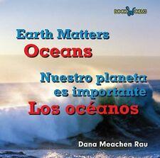 Oceans  Los Oceanos (Bookworms: Earth Matters  Nuestro Planeta Es Importante)