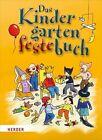 Das Kindergarten-Feste-Buch von Mechthild Wessel und Brigitte Vom Wege (2012, Taschenbuch)