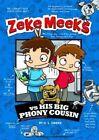 Zeke Meeks vs His Big Phony Cousin by D. L. Green (Hardback, 2014)