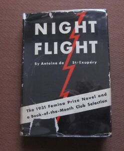 Books 1st Printing Hcdj 1932 $1.75 Bringing More Convenience To The People In Their Daily Life Night Flight By Antoine De Saint-exupery