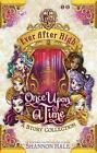 Once Upon a Time: A Short Story Collection by Shannon Hale (Paperback, 2015)