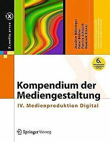 Kompendium der Mediengestaltung: IV. Medienprodukti... | Buch | Zustand sehr gut
