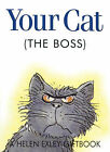 Your Cat the Boss by Helen Exley (Hardback, 2003)