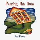 Passing The Time 9781452062273 by Paul Brown Paperback