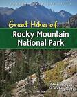Great Hikes of Rocky Mountain National Park by David Marriner (Spiral bound, 2013)