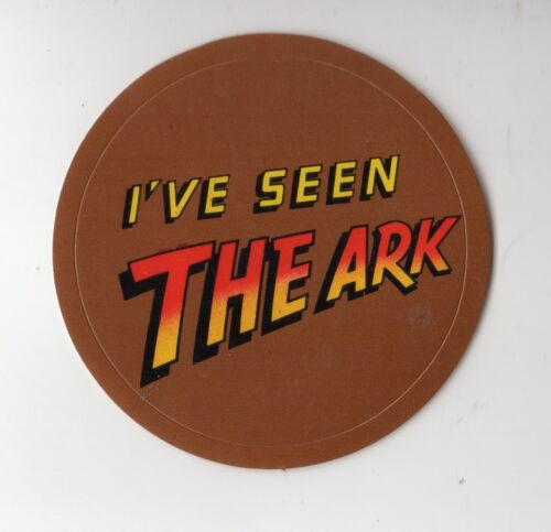 1981 I/'VE SEEN THE ARK Die-cut Promo Sticker for Raiders of the Lost Ark Movie