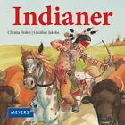 Indianer von Christa Holtei (2014, Gebunden)