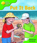 Oxford Reading Tree: Stage 2: First Phonics: Put it Back by Roderick Hunt (Paperback, 2003)