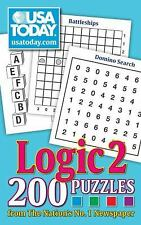 USA TODAY Logic 2: 200 Puzzles from The Nations No. 1 Newspaper (USA Today Puzzl
