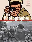 The Photographer by Emmanuel Guibert (Paperback, 2009)
