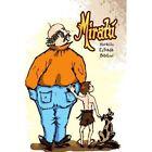 Miratu 9781436310345 by Horacio Estrada Bibiloni Paperback