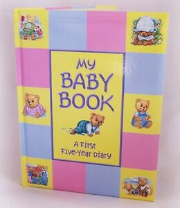 My Baby Book A First Five Year Diary Record Book Ideal Present Keepsake Gift