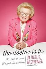 The Doctor Is In: Dr. Ruth on Love, Life, and Joie de Vivre