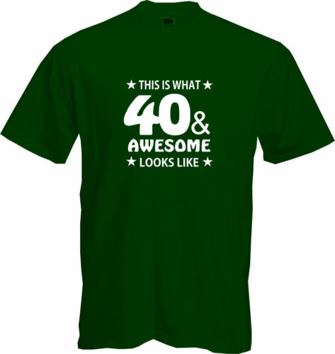 Present 40th Birthday Quality T Shirt THIS IS WHAT 40 AND AWESOME LOOKS LIKE