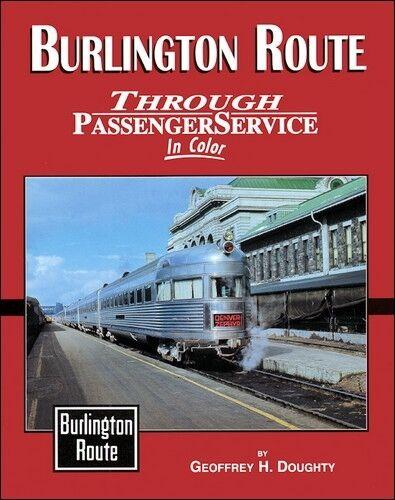 Burlington Route Through Passeggero Service (Funzionamento Migliore Treni )