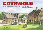 Cotswold Sketchbook: A Pictorial Celebration by Jim Watson (Hardback, 2010)