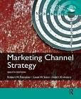 Marketing Channel Strategy: International Student Edition by Adel I. El-Ansary, Louis W. Stern, Robert Palmatier, Anne Coughlan, Erin Anderson (Paperback, 2014)