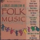 Child's Celebration of Folk Music 0093624258520 CD