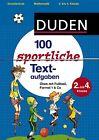 100 sportliche Textaufgaben 2. bis 4. Klasse von Beate Schreiber und Ute Müller-Wolfangel (2013, Taschenbuch)