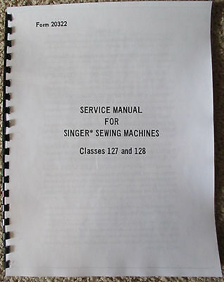 Singer Sewing Machine Class Models 127 128 Adjusters Service Repair Manual Book