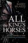 All the King's Horses by Barry Milazzo (Paperback / softback, 2015)