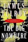 The Big Nowhere by James Ellroy (Paperback, 1998)
