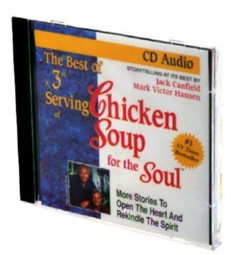The Best of a 3rd Serving of Chicken Soup for the Soul: More Stories to Open t..