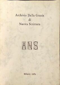 ARCHIVIO DELLA GRAZIA DI NUOVA SCRITTURA - 1989