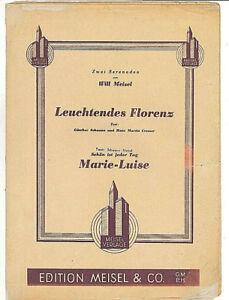"""Musikinstrumente Clever """" Leuchtendes Florenz """" Und """" Marie-luise """" 2 Serenaden Von Will Meisel Noten & Songbooks"""