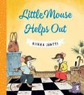 Little Mouse Helps Out by Riikka Jantti (Hardback, 2017)