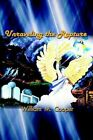 Unraveling The Rapture 9780759678309 by William M. Cooper Paperback