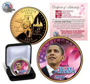 GOLD ILLINOIS STATE QUARTER Pink Cancer Awareness BARACK OBAMA Licensed