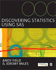 Discovering Statistics Using SAS by Andy Field, Jeremy Miles (Paperback, 2010)